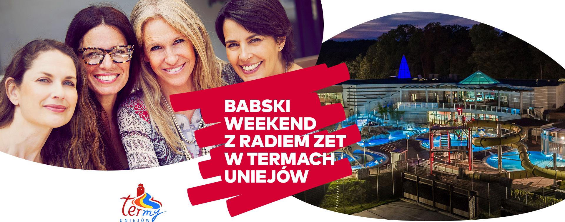 Babski Weekend z Radiem ZET w Termach Uniejów