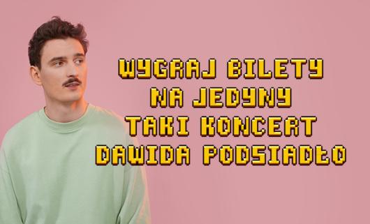 Bilety na koncert Dawida Podsiadło
