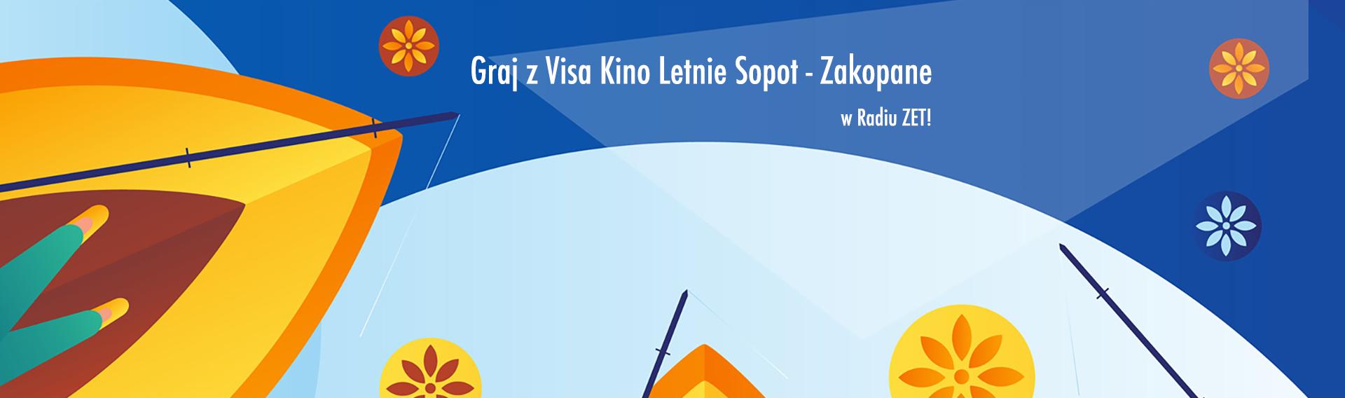 Graj z Visa Kino Letnie Sopot - Zakopane w Radiu ZET!