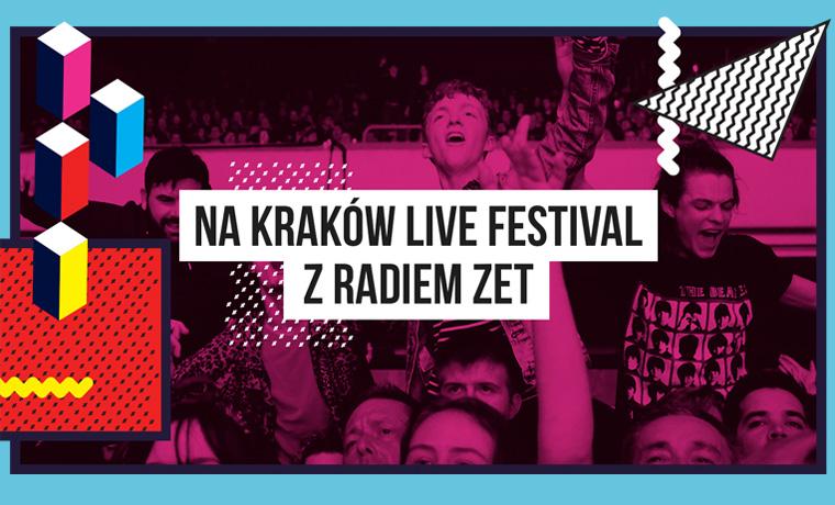 Jedź na Kraków Live Festival z Radiem ZET [ZAKOŃCZONY]