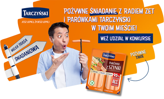 Wielka Trasa Śniadaniowa Radia ZET i parówek Tarczyński! Zaproś nas do swojego miasta na wspólne śniadanie!