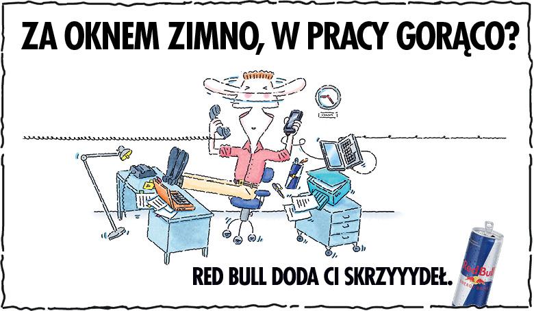 Gdy w pracy gorąco Red Bull doda ci skrzyyydeł!