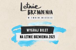 "REGULAMIN KONKURSU  ""LETNIE BRZMIENIA"""